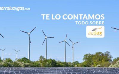 Conoce AUDAX tu compañía de Energía renovable